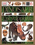 Dinosaur Encyclopedia: From Dinosaurs to the Dawn of Man (American Museum of Natural History) Cover