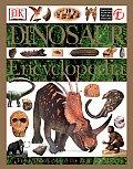 Dinosaur Encyclopedia from Dinosaurs to the Dawn of Man