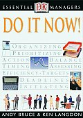 Do It Now! (Essential Managers)