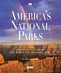 Americas National Parks The Spectacular