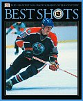 Hockeys Best Shots The Greatest Nhl Phot