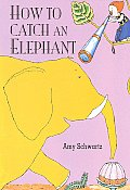 How to Catch an Elephant (DK Ink)