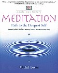 Meditation Path To The Deepest Self