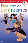 First Day Of Gymnastics Dk Readers 1 Lev