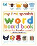My First Spanish Word Board Book/Mi Primer Libro de Palabras En Espanol Cover