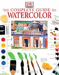 The Complete Guide to Watercolor Cover