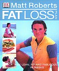 Matt Roberts Fat Loss Plan