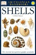Shells: The Photographic Recognition Guide to Seashells of the World (Smithsonian Handbooks)