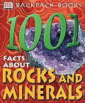 1,001 Facts about Rocks and Minerals (DK Backpack Books)