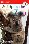 A Trip to the Zoo (DK Readers: Level 1)