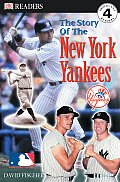 Story Of The New York Yankees