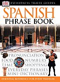 Spanish Phrase Book (DK Travel Guides Phrase Books)
