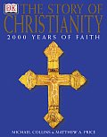Story of Christianity (03 Edition)