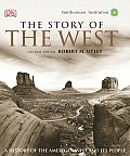 Story Of The West A History Of The Ameri