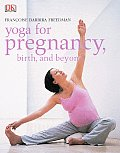 Dk Yoga For Pregnancy Birth & Beyond