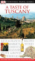 Eyewitness Taste Of Tuscany