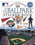 The Ultimate at the Ballpark Stickerbook (Major League Baseball Ultimate Sticker Books)