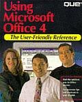 Using Microsoft Office 4