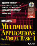 Building Multimedia Applications with Visual Basic