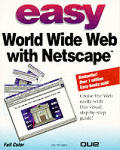 Easy World Wide Web With Netscape (95 Edition)