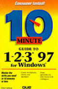 Ten Minute Guide to 1-2-3 97 for Windows