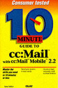 10 Minute Guide to cc: Mail with cc: Mail Mobile
