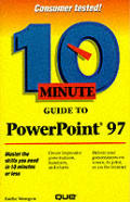 Ten Minute Guide to PowerPoint 97