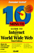 10 Minute Guide to the Internet and World Wide Web