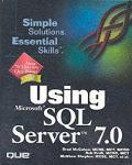 Using Microsoft SQL Server 7.0
