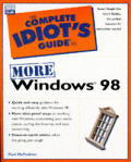 Complete Idiot's Guide to More Windows 98