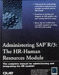 Administering SAP R/3: The HR-Human Resources Module