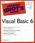 The Complete Idiot's Guide to Visual Basic 6 with CDROM