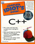 The Complete Idiot's Guide to C++ with CDROM