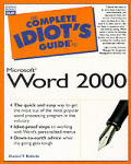 Complete Idiot's Guide to Microsoft Word 2000