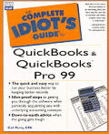 The Complete Idiot's Guide to QuickBooks and QuickBooks Pro 99