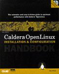 Caldera OpenLinux: Installation and Configuration Handbook with CDROM