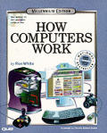 How Computers Work Millennium Ed