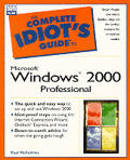 The Complete Idiot's Guide to Microsoft Windows 2000 Professional (Complete Idiot's Guides)
