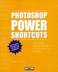 Photoshop Power Shortcuts