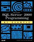 SQL Server 2000 Programming by Example [With CDROM]