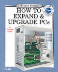How To Expand & Upgrade PCs 2nd Edition