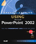 Using MS Powerpoint 2002 Special Edition