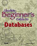 Absolute Beginner's Guide To Databases (02 Edition) Cover