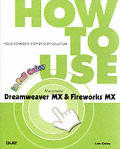 How to Use Dreamweaver MX and Fireworks MX