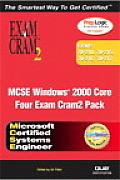MCSE Windows 2000 Core Exam Cram 2 Pack (Exams 70-210, 70-215, 70-216, 70-217) [With CDROM]