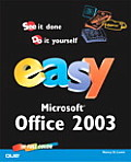 Easy Microsoft Office 2003 (Easy ...)