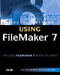 Special Edition Using FileMaker 7 (Special Edition Using)