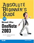 Absolute Beginner's Guide to Microsoft Office Onenote 2003 (Absolute Beginner's Guides) Cover