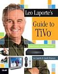 Leo Laporte's Guide to TiVo with CDROM