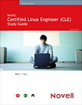 Novell Certified Linux Engineer Study Guide: